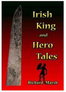 the red front cover of richard marsh irish king and hero tales